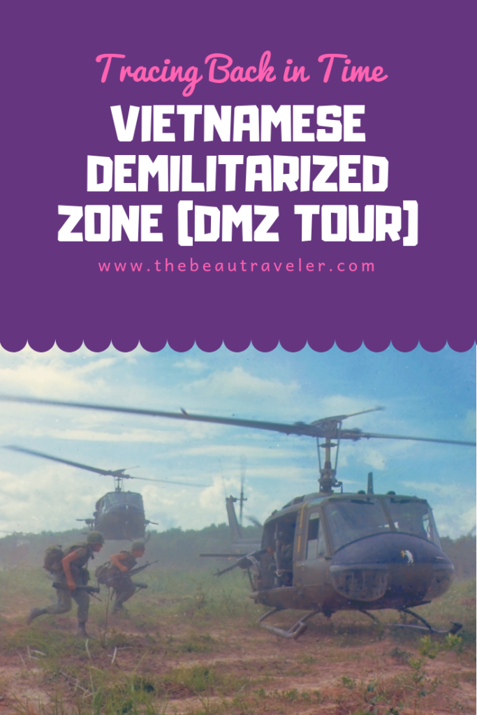 Tracing Back in Time: Vietnamese Demilitarized Zone (DMZ Tour) - The BeauTraveler