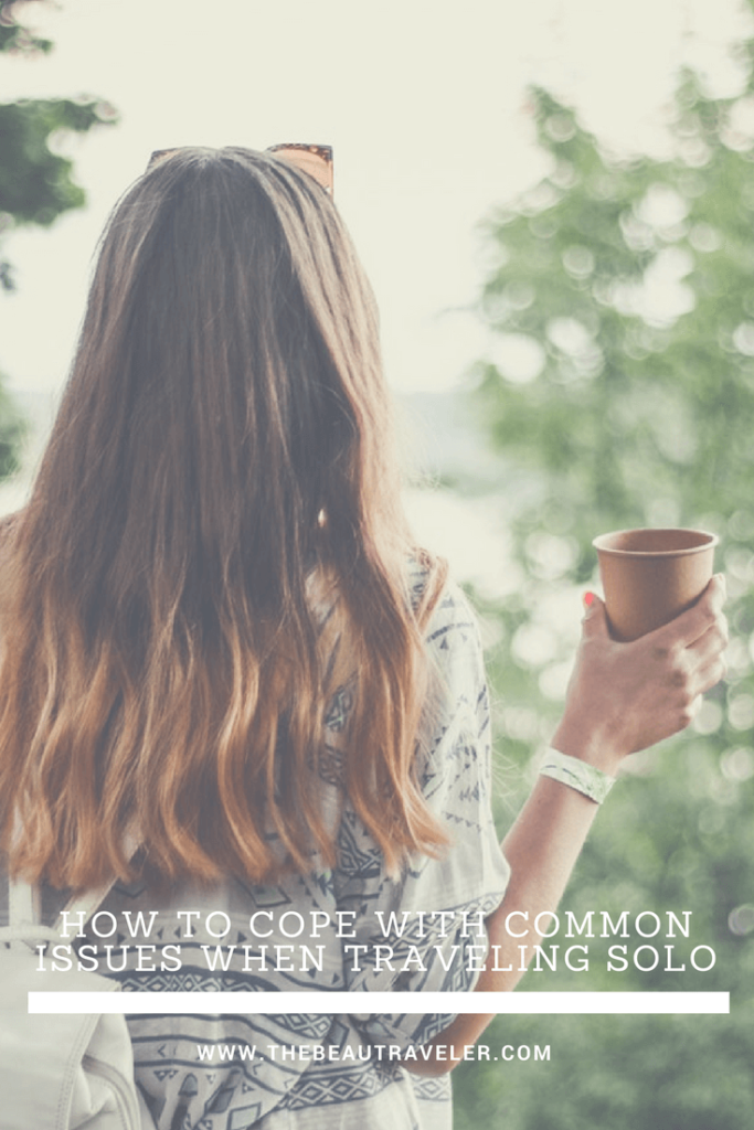 How To Cope With Common Issues When Traveling Solo