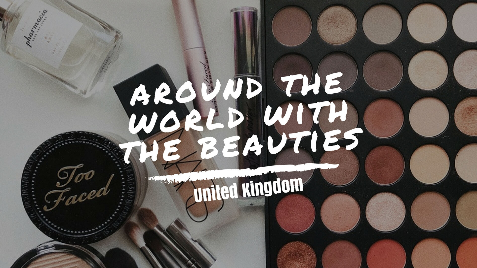 Around The World With The Beauties! - (UK) Beauty Kitchen