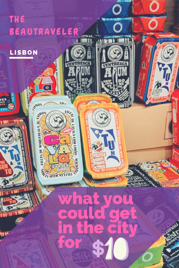 What You Could Get in Lisbon for $10 - The BeauTraveler