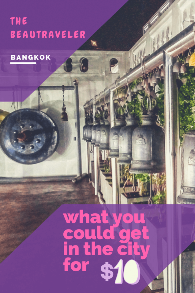What You Could Get in Bangkok for $10 - The BeauTraveler