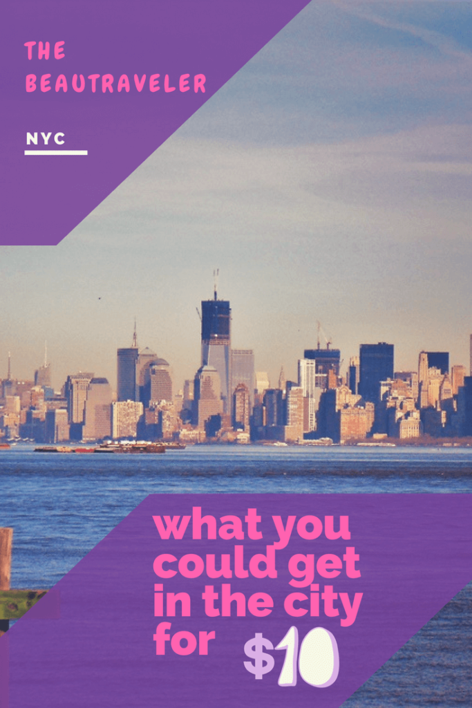 What You Could Get in NYC - The BeauTraveler