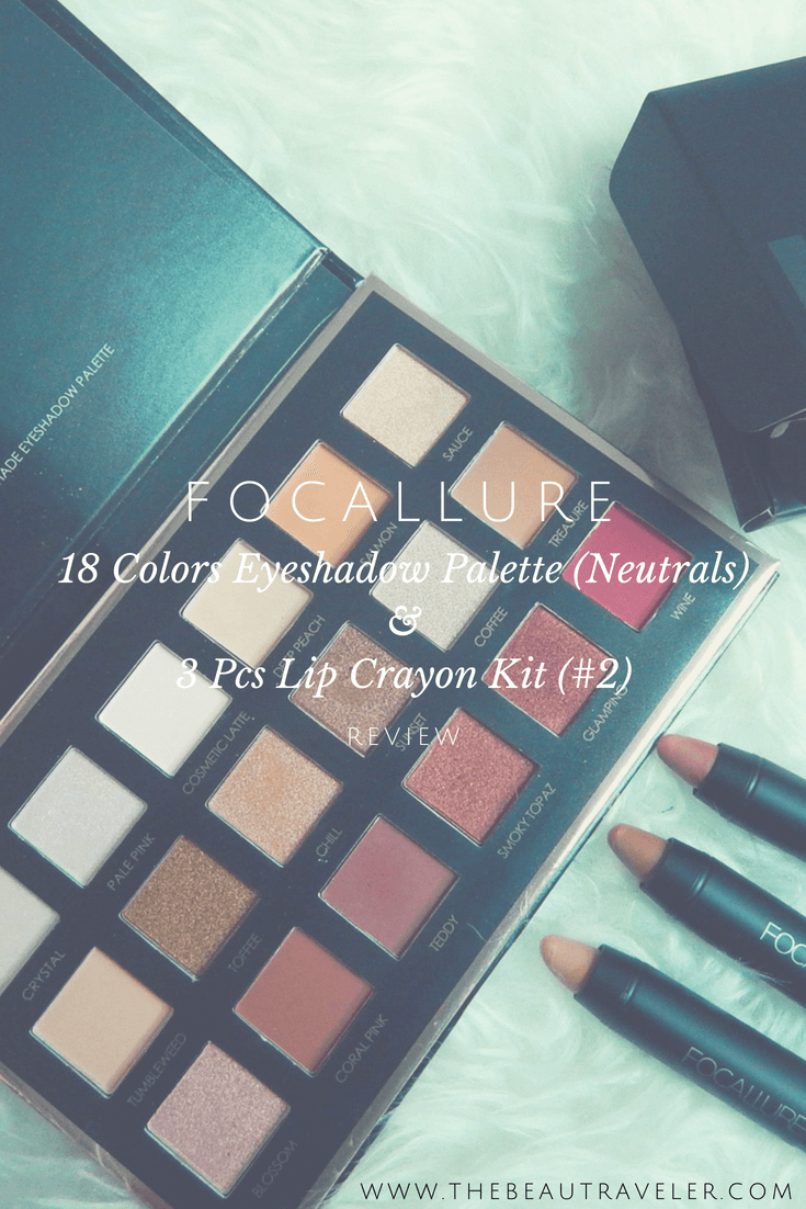 Review: Focallure 18-Color Eyeshadow Palette & 3 Pcs Lip Crayon Kit - The BeauTraveler