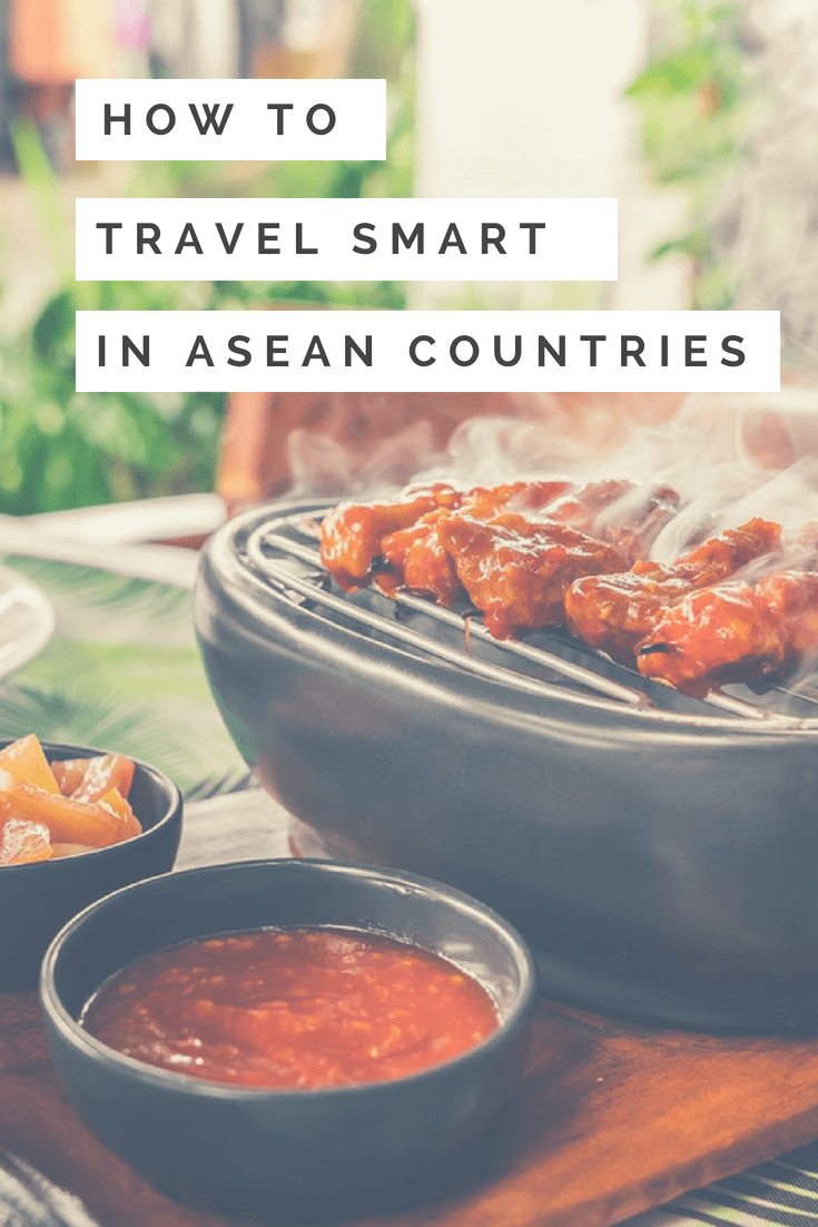 How To Travel Smart in ASEAN Countries - The BeauTraveler