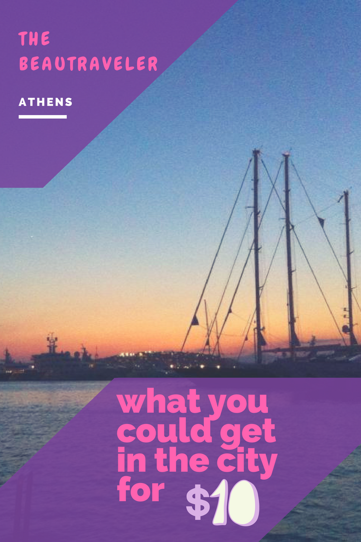 What You Could Get in Athens for $10 - The BeauTraveler