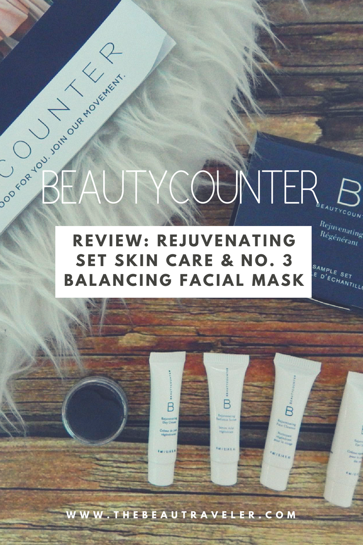 Review: Beautycounter Rejuvenating Set Skincare & No. 3 Balancing Facial Mask - The BeauTraveler