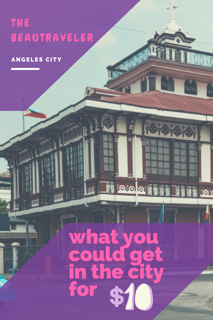 What You Could Get in Angeles City for $10 - The BeauTraveler