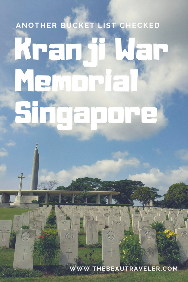 Another Bucket List Checked: Kranji War Memorial, Singapore - The BeauTraveler