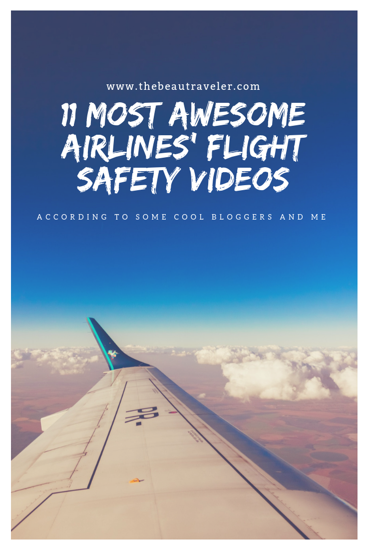 11 Most Awesome Airlines' Flight Safety Videos (According to Some Bloggers and Me) - The BeauTraveler