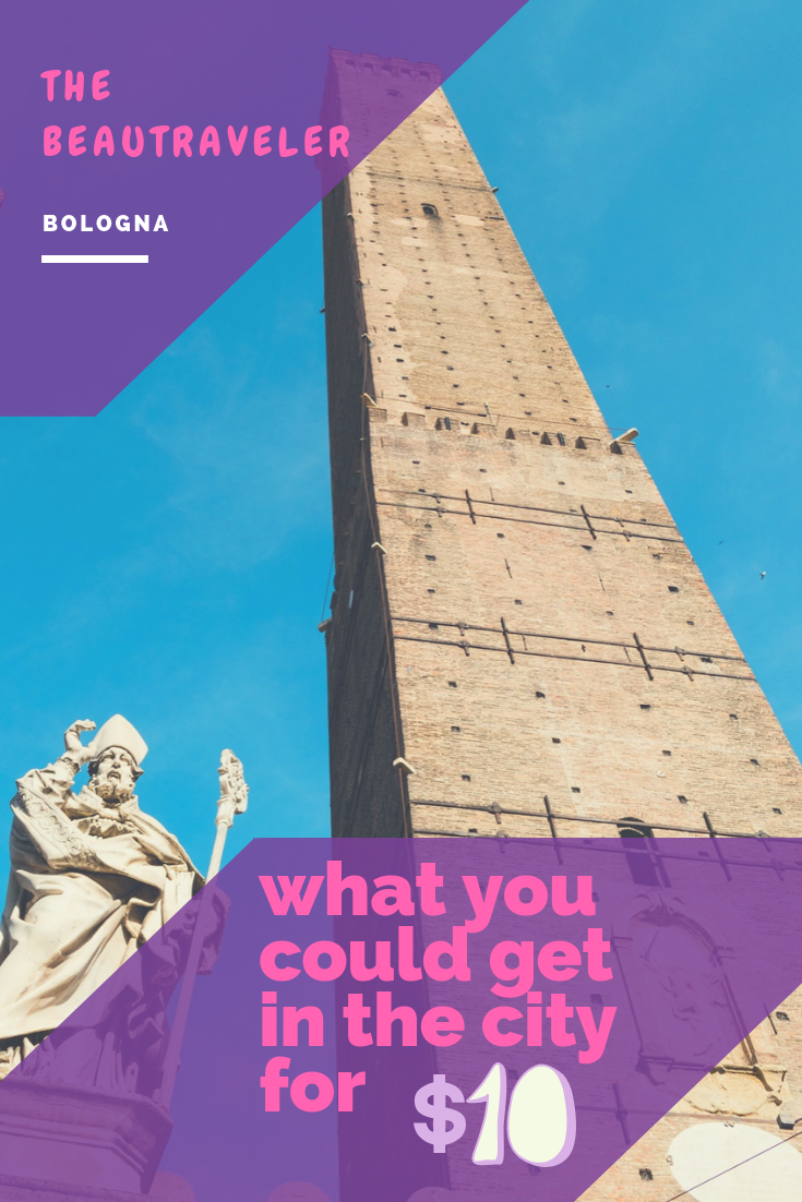 What You Could Get in Bologna for $10 - The BeauTraveler