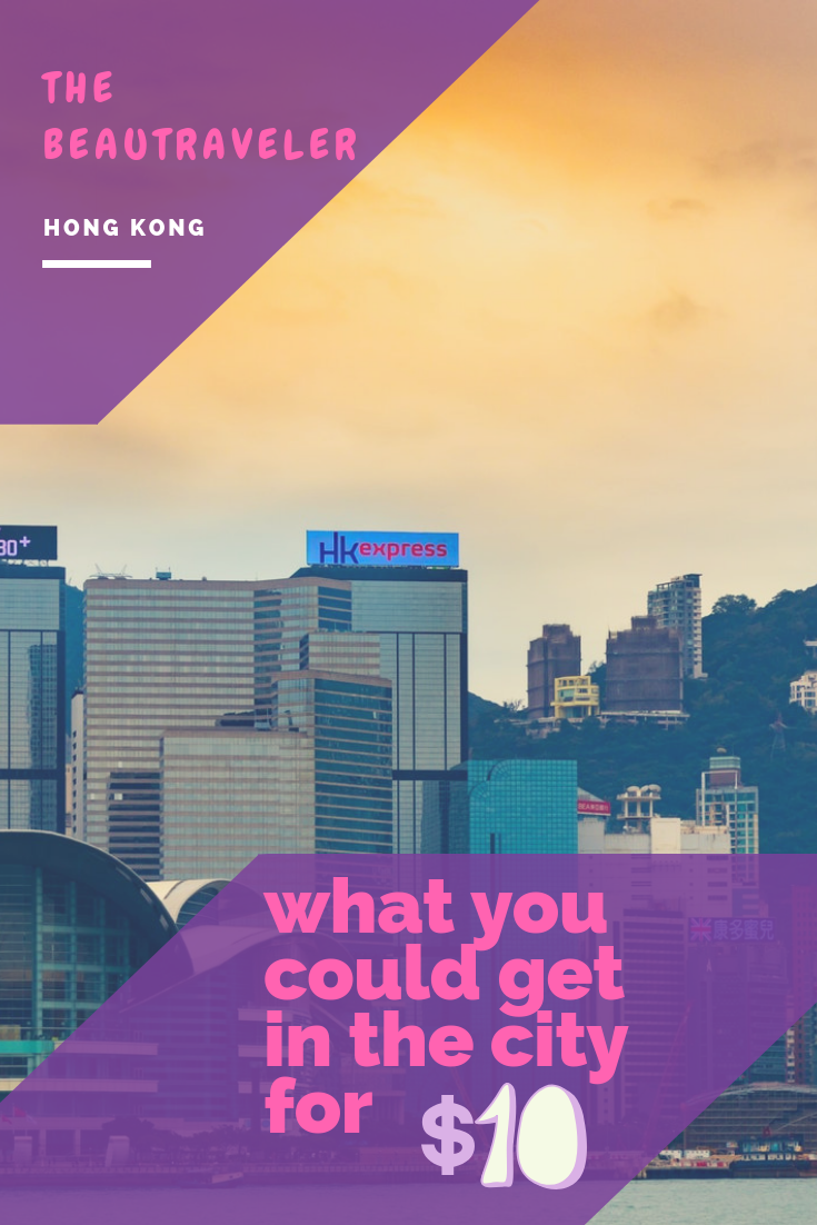What You Could Get in Hong Kong for $10 - The BeauTraveler