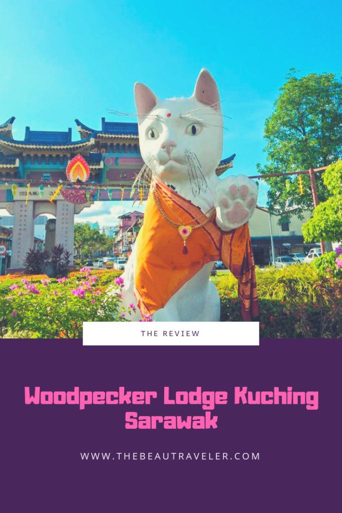 The Review: Woodpecker Lodge Kuching, Sarawak - The BeauTraveler