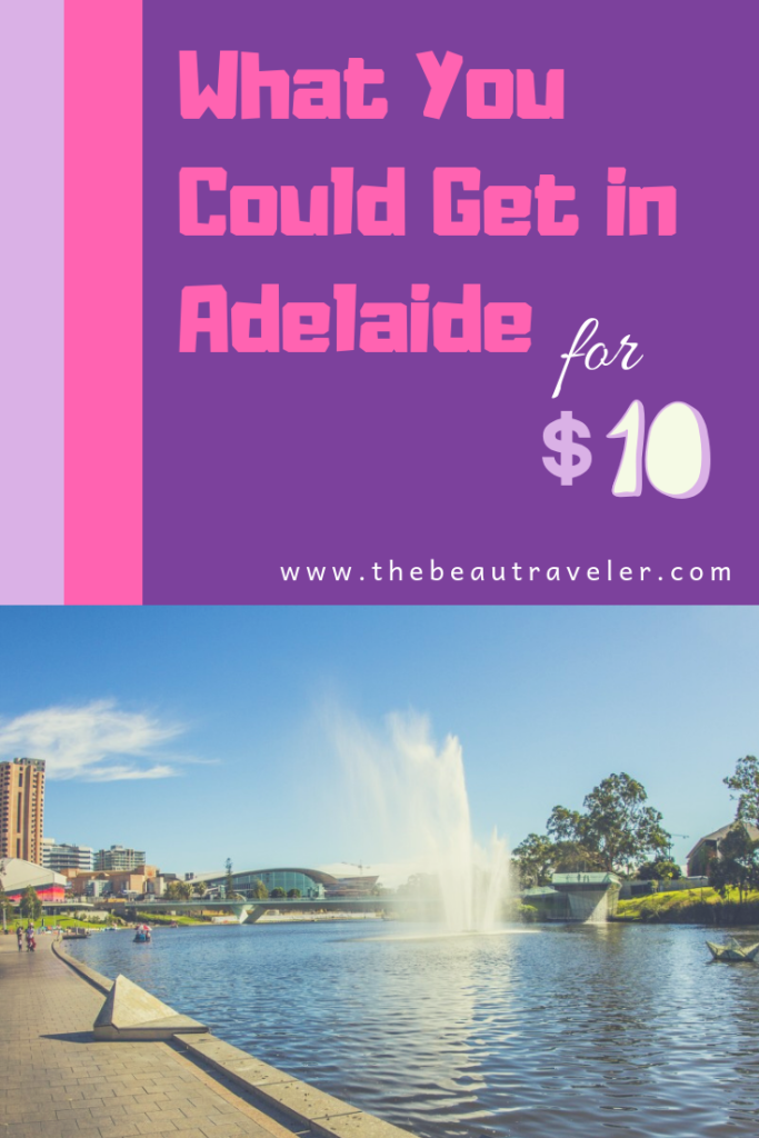 What You Could Get in Adelaide for $10 - The BeauTraveler