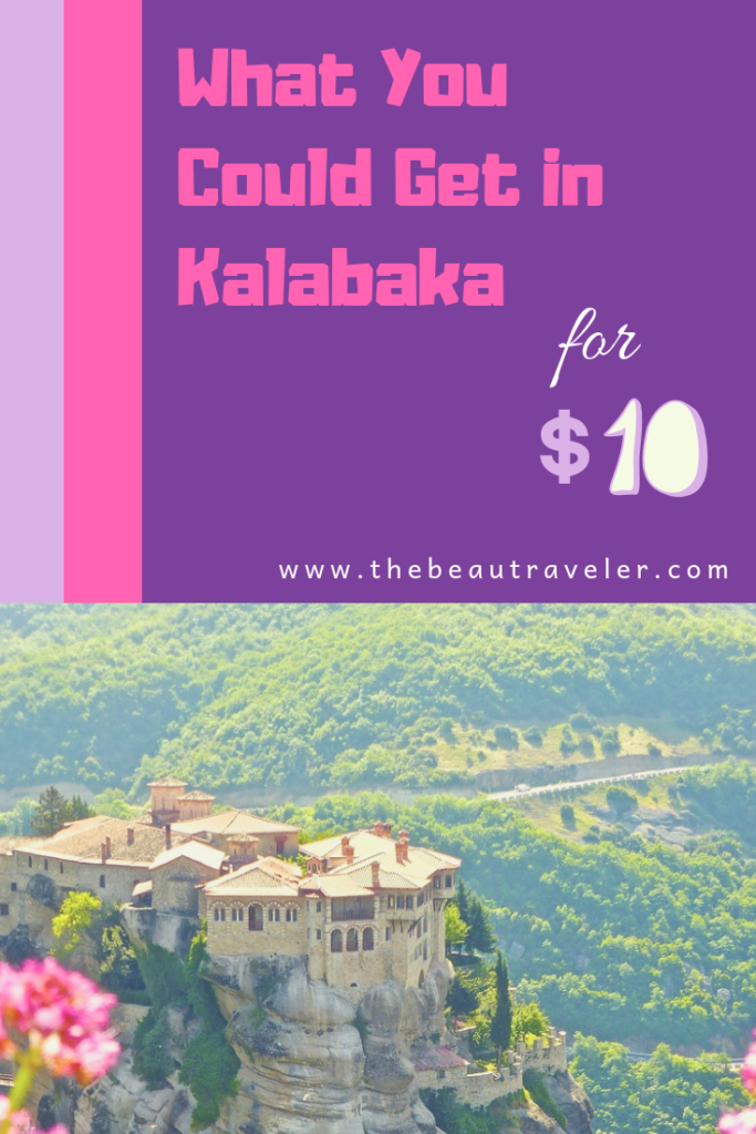 What You Could Get in Kalabaka for $10 - The BeauTraveler