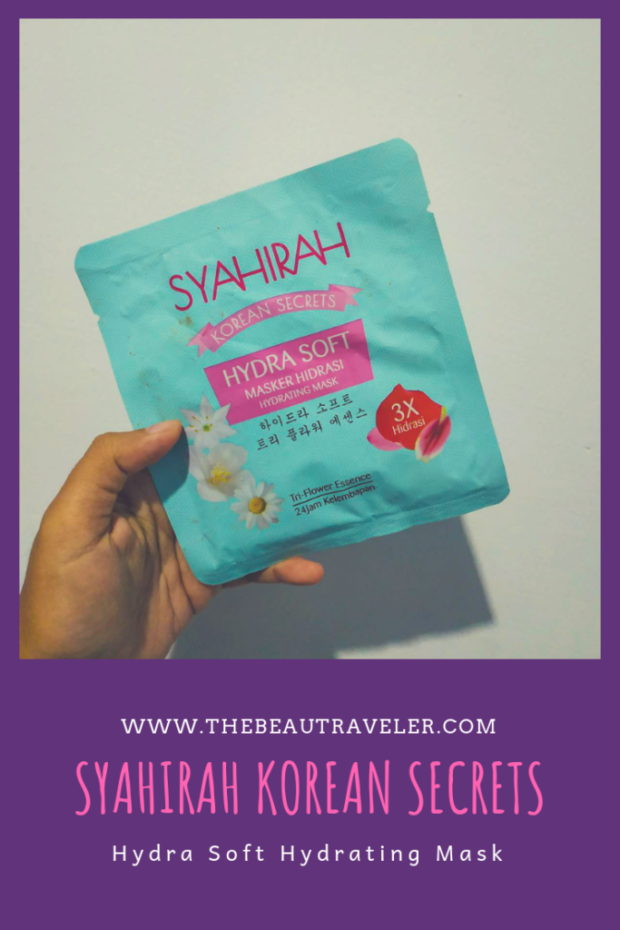 Review: Syahirah Korean Secrets Hydra Soft Hydrating Mask - The BeauTraveler