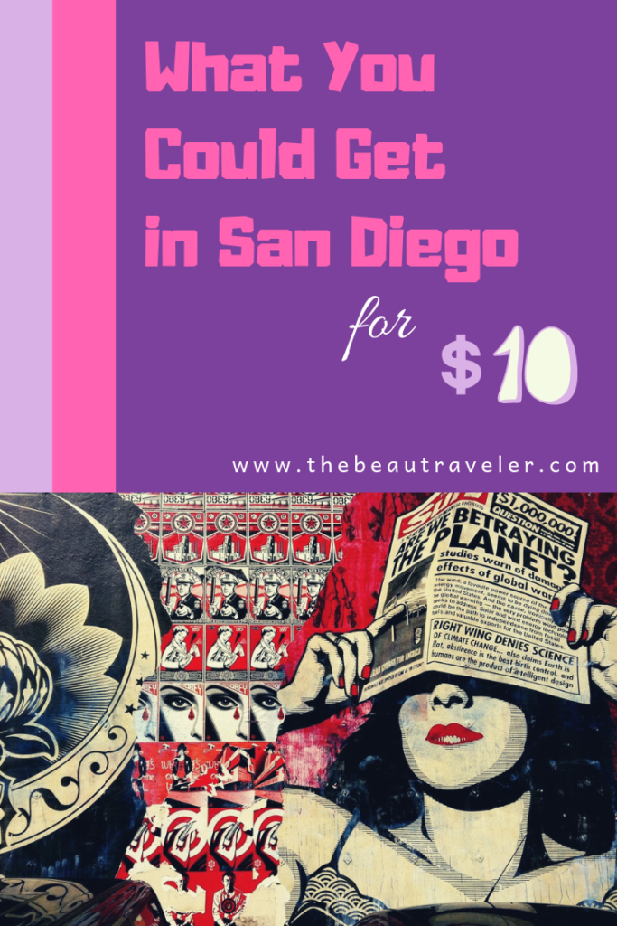 What You Could Get in San Diego for $10 - The BeauTraveler