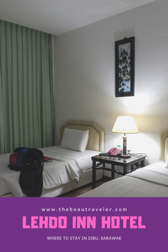 Lehdo Inn Hotel: Where to Stay in Sibu, Sarawak - The BeauTraveler