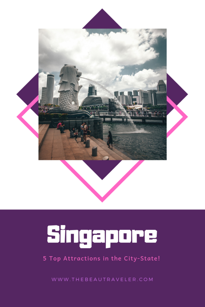 5 Top Attractions in Singapore