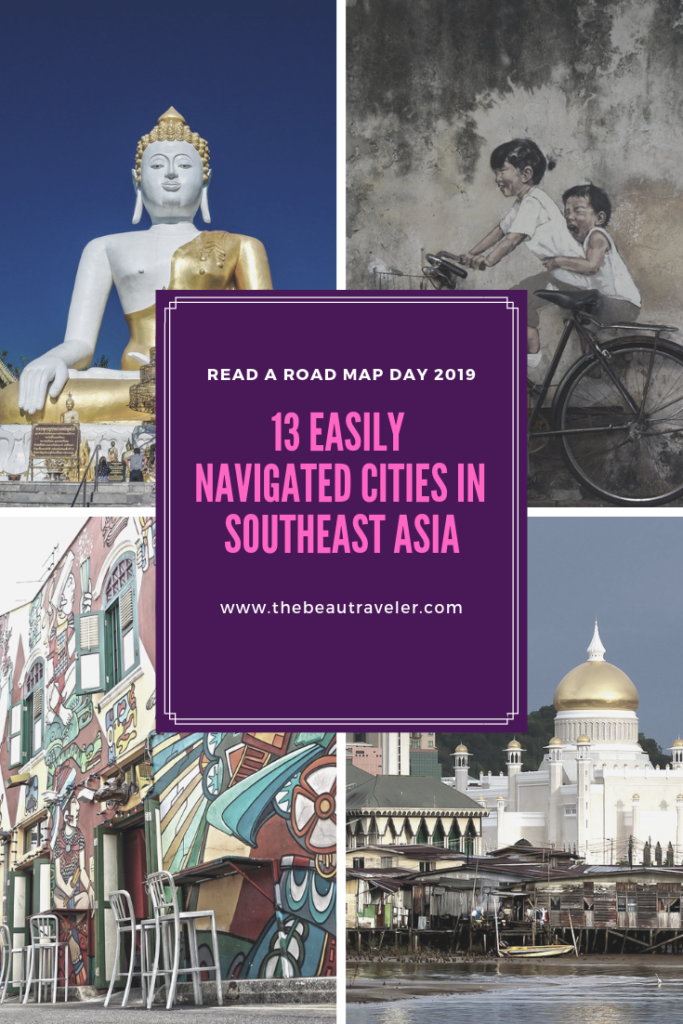 Read A Road Map Day 2019: 13 Easily Navigated Cities in Southeast Asia - The BeauTraveler