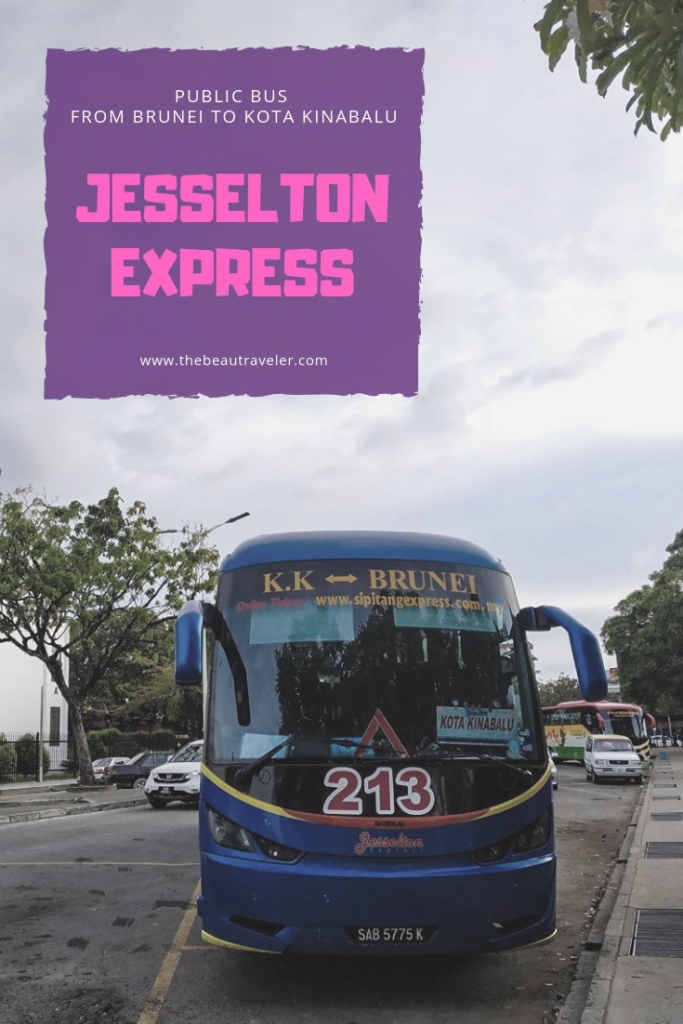 Review: Jesselton Express (Subsidiary of Sipitang Express), A Public Bus from Brunei to Kota Kinabalu - The BeauTraveler