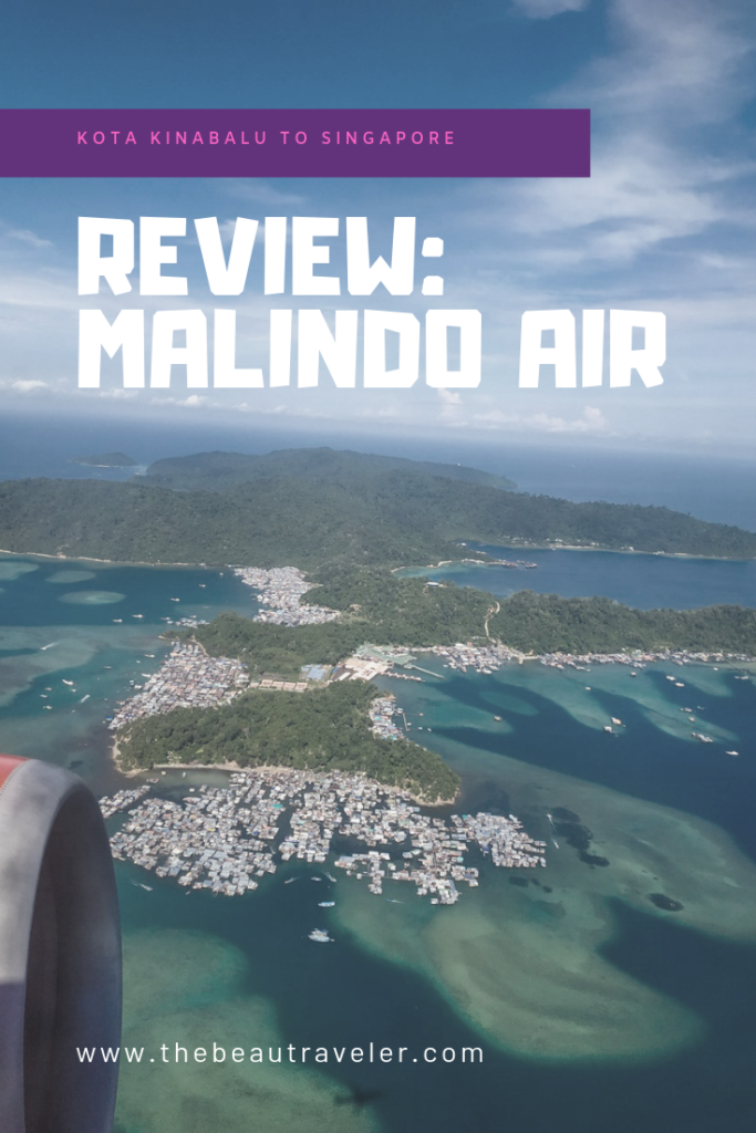 Review: Malindo Air (A Flight from Kota Kinabalu to Singapore) - The BeauTraveler