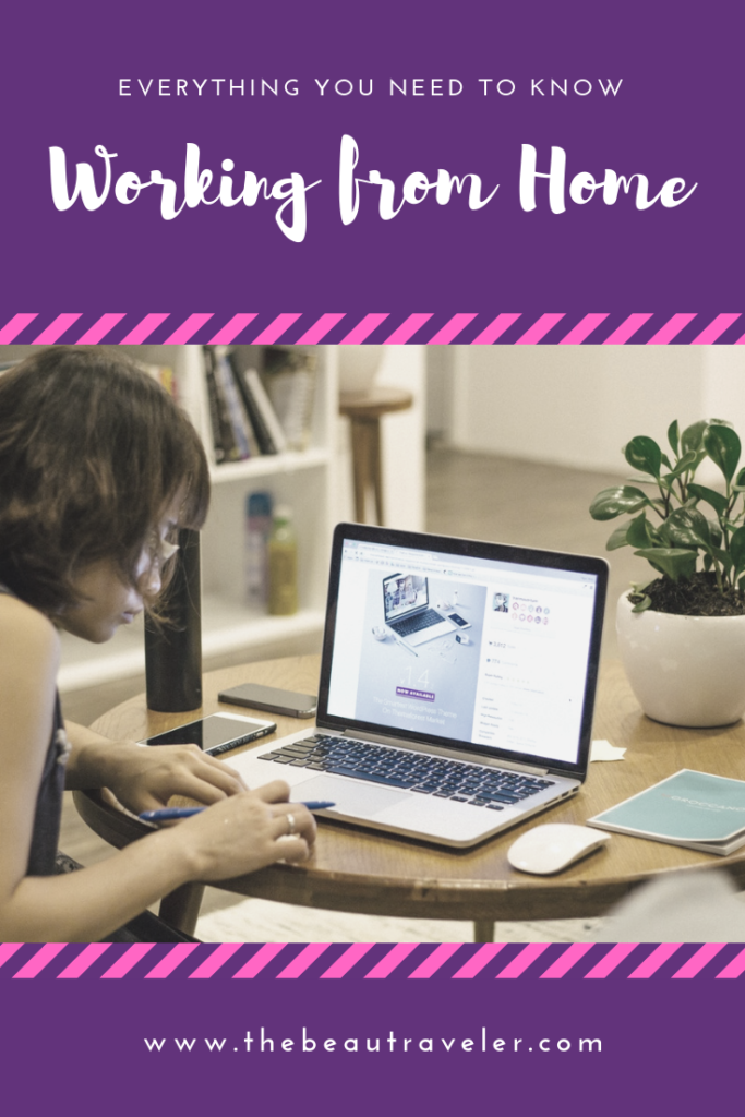 The Art of Working From Home: Pros and Cons Before You Consider Leaving Your Office Job (and Everything Else) - The BeauTraveler