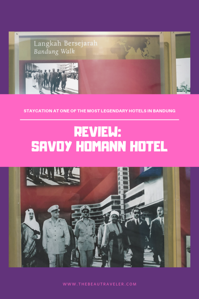 Review: Savoy Homann Hotel, Staycation at One of the Most Legendary Hotels in Bandung - The BeauTraveler