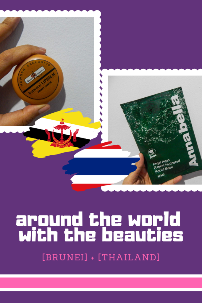 Around The World With The Beauties! - (Brunei) Beaute Rossera Botanical Lip Balm Honey Lemon & (Thailand) Annabella Angel Aqua Expert Hydrated Facial Mask - The BeauTraveler
