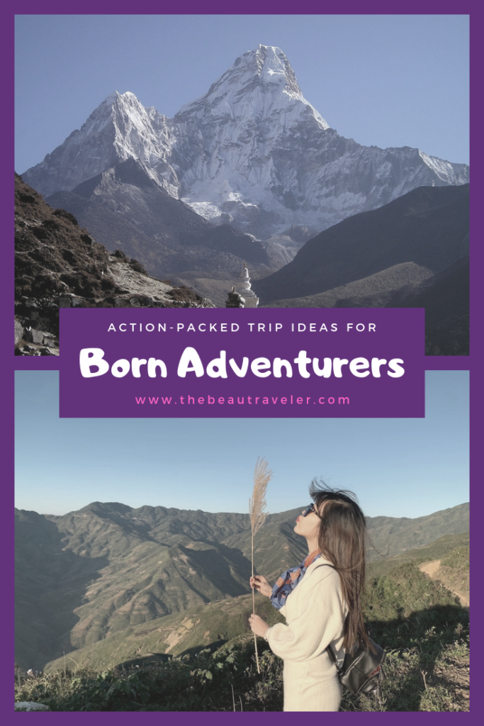 See The World: Action-Packed Trip Ideas for Born Adventurers - The BeauTraveler