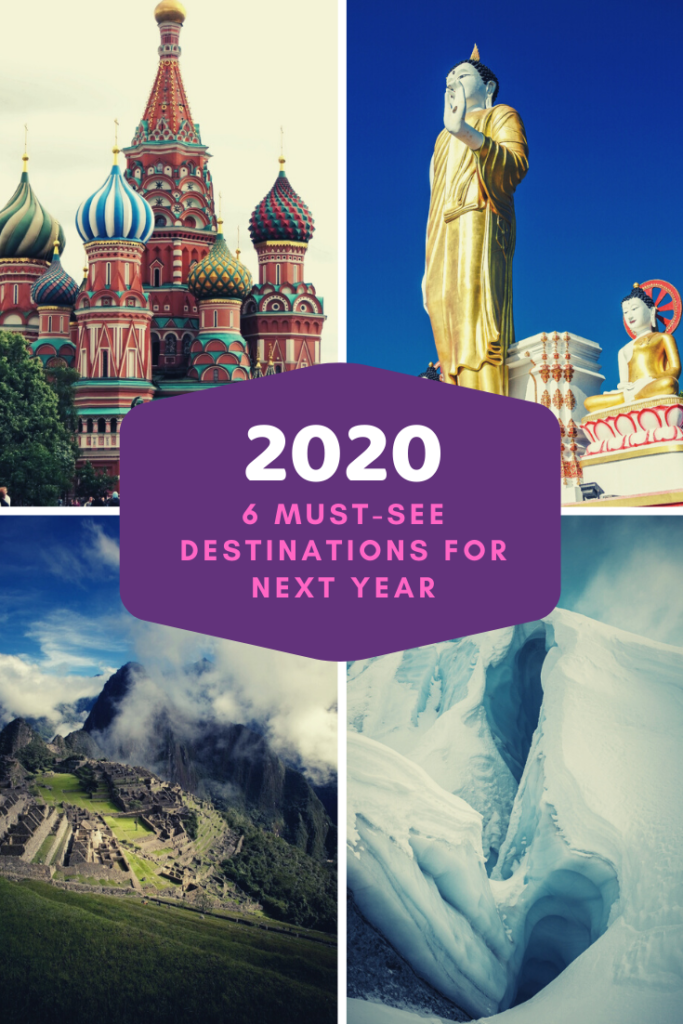 6 Must-See Destinations in 2020 - The BeauTraveler
