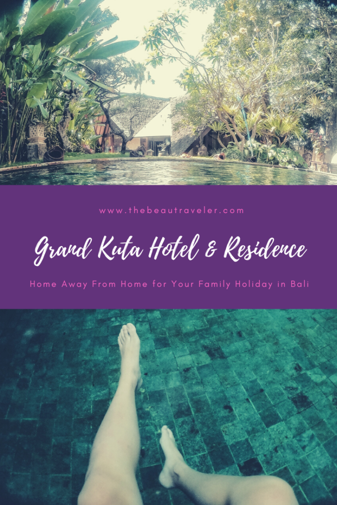 Grand Kuta Hotel & Residence: Home Away From Home for Your Family Holiday in Bali - The BeauTraveler