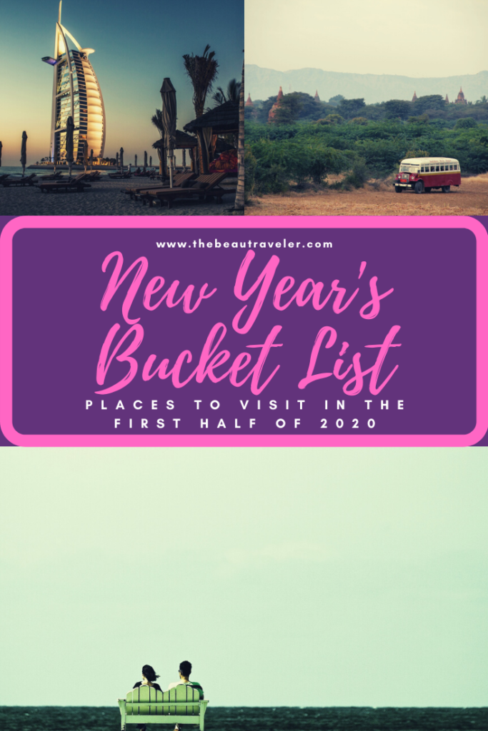 New Year's Bucket List: Places to Visit in the First Half of 2020 - The BeauTraveler