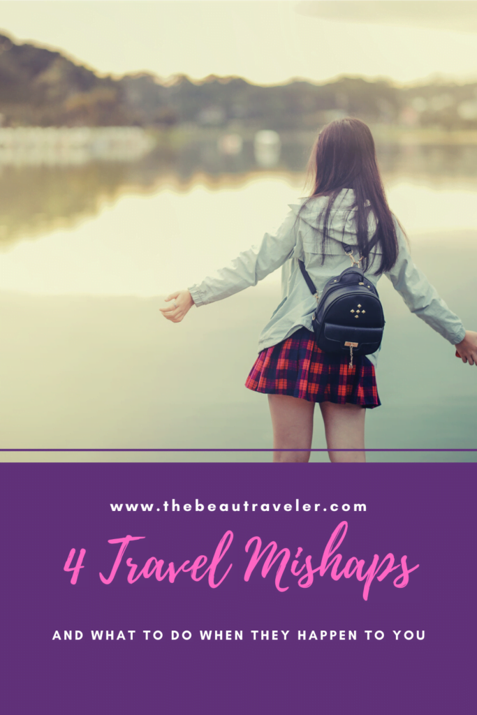 The Top 4 Vacation Mishaps and What to Do if They Happen to You - The BeauTraveler