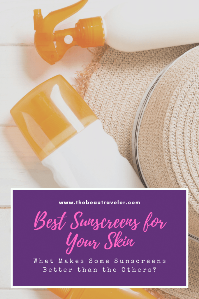 What Makes Some Sunscreens Better Than The Others? - The BeauTraveler