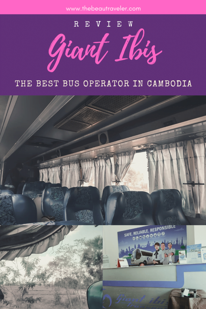 Review: Giant Ibis, the Best Bus Operator in Cambodia - The BeauTraveler