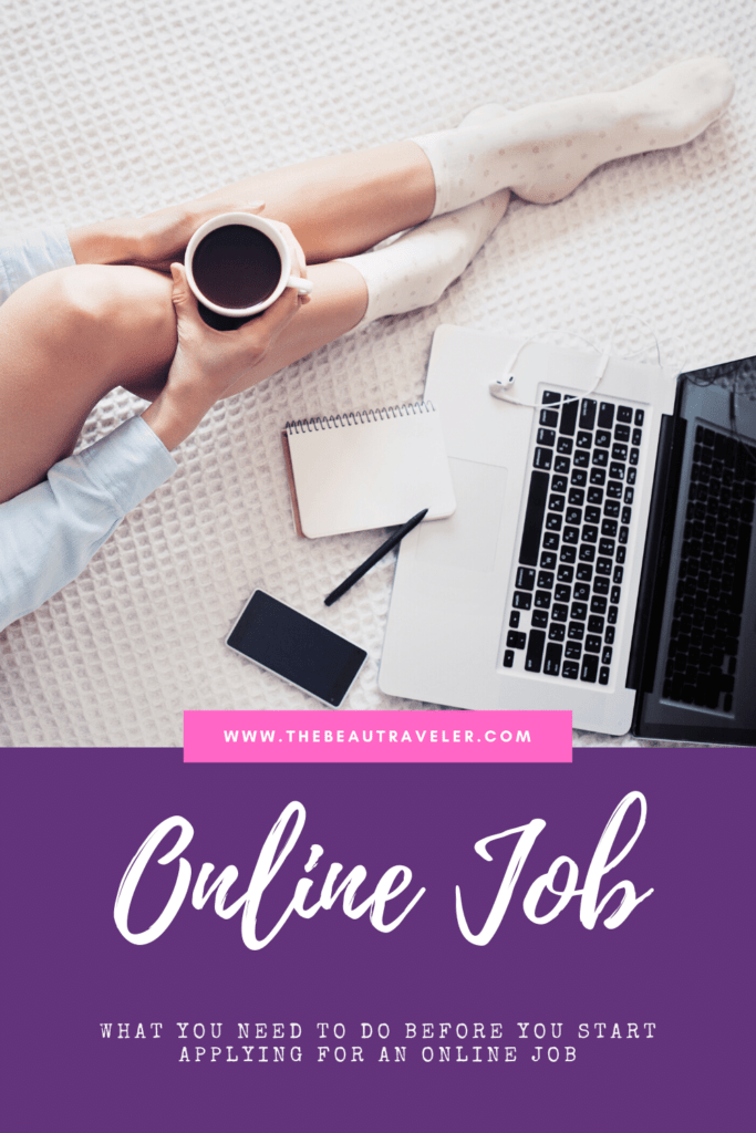 A Guide to Find an Online Job: Things You Need to Know Before You Start Applying - The BeauTraveler