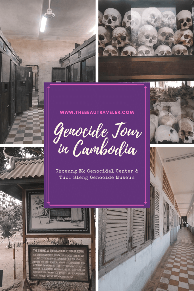 Cambodian Genocide Tour: The Killing Fields and Tuol Sleng Genocide Museum in Phnom Penh - The BeauTraveler
