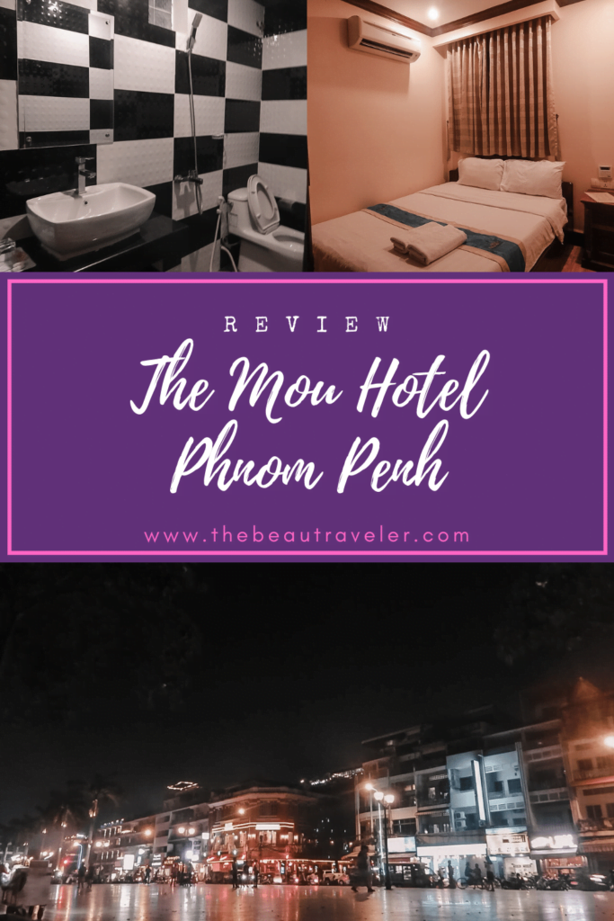 The Mou Hotel, Phnom Penh: Is It A Recommended Place to Stay in the Capital City of Cambodia? - The BeauTraveler