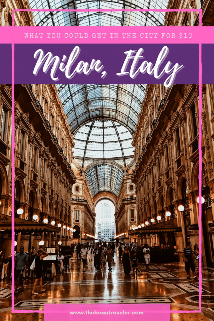 What You Could Get in Milan for $10 - The BeauTraveler