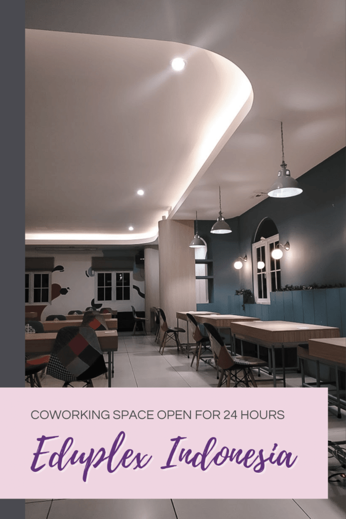 Eduplex: Coworking Space Open for 24 Hours in Bandung, Indonesia - The BeauTraveler