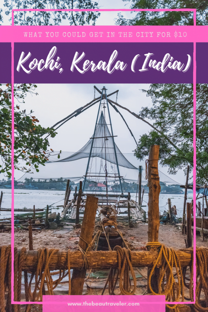 What You Could Get in Kochi for $10 - The BeauTraveler