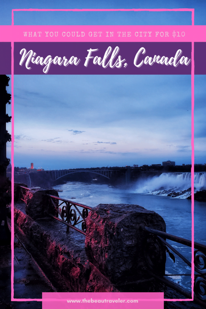 What You Could Get in Niagara Falls for $10 - The BeauTraveler