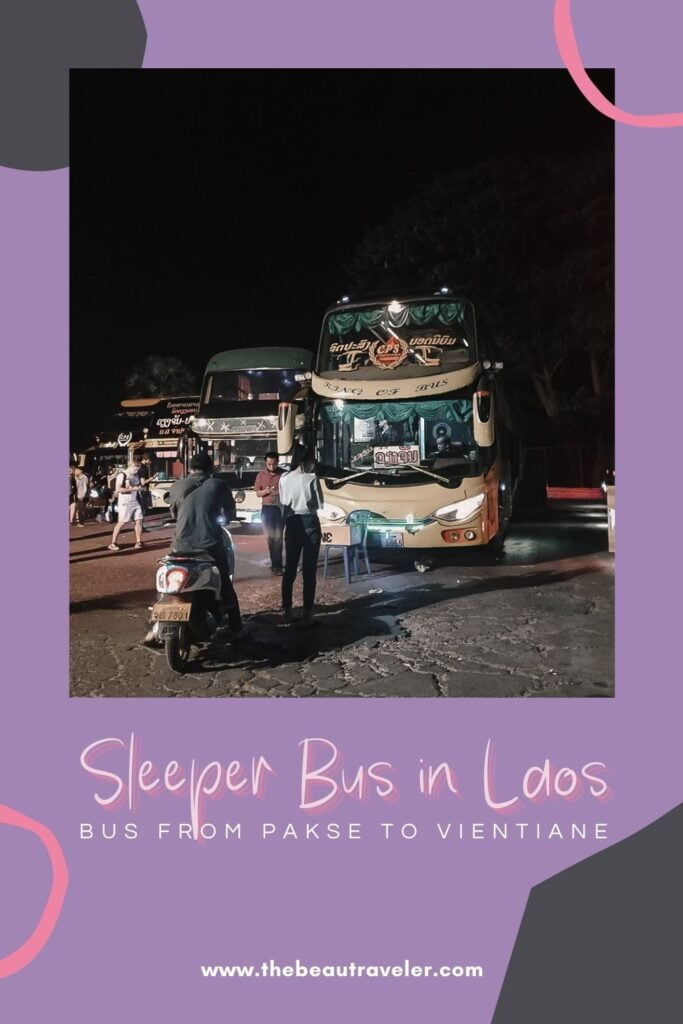Sleeper Bus in Laos: The Most Affordable Way to Travel from Pakse to Vientiane - The BeauTraveler