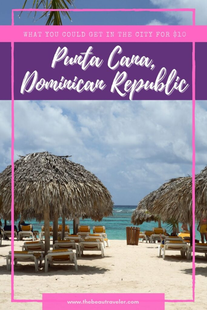 What You Could Get in Punta Cana for $10 - The BeauTraveler