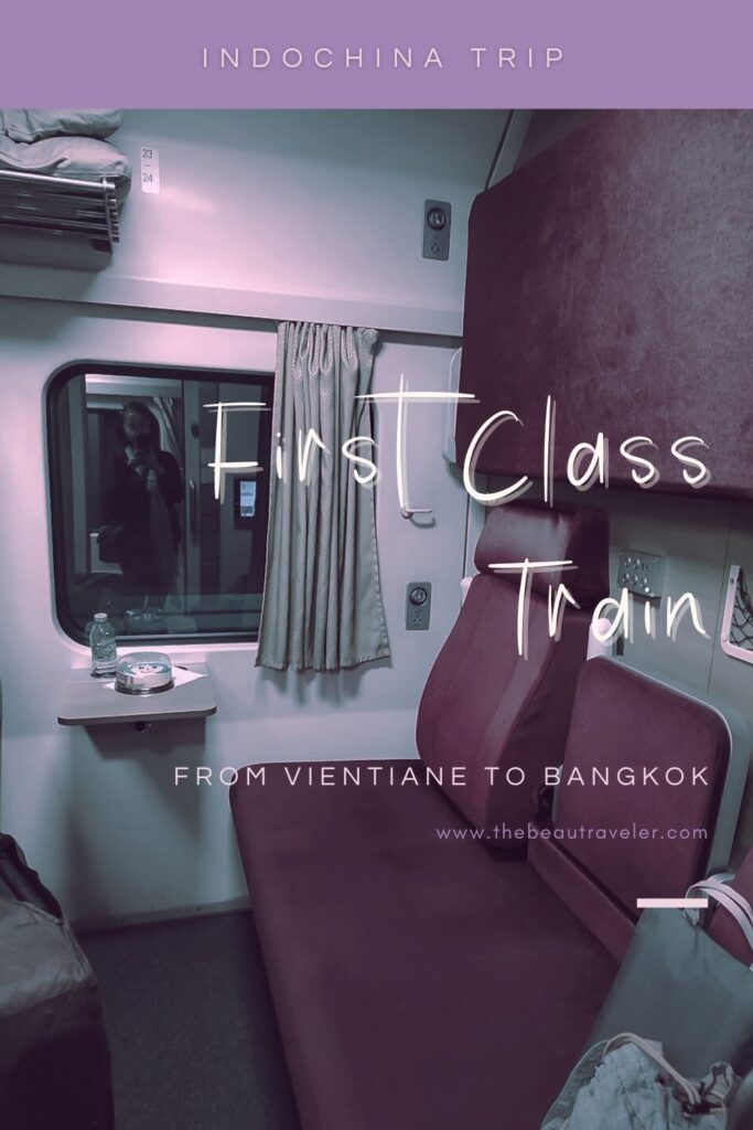 Review: First Class Train to Bangkok from Nong Khai (That You Can Book From Vientiane) - The BeauTraveler