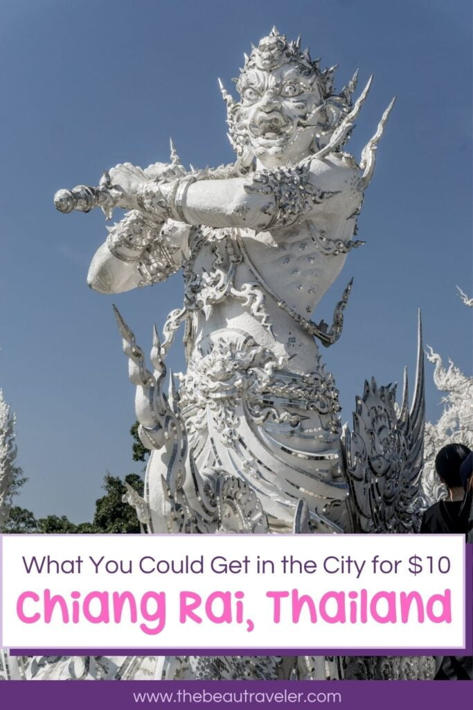 What You Could Get in Chiang Rai for $10 - The BeauTraveler