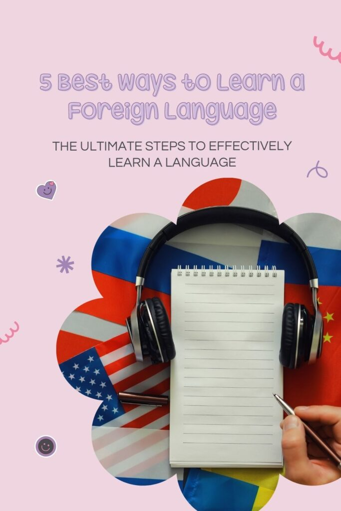 5 Best Ways to Learn a Foreign Language - The BeauTraveler